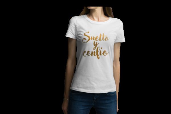 Camiseta para dama - Suelto y Confío