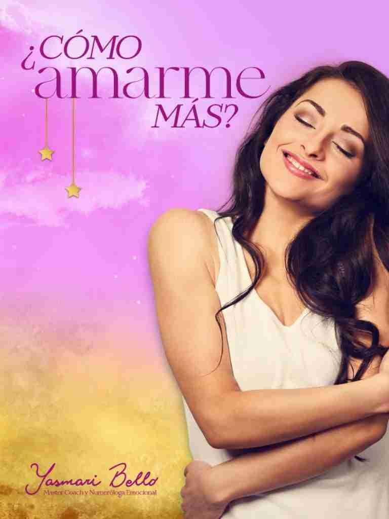 como amarme más Yasmari bello autoestima